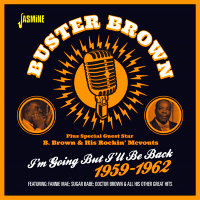 plus Special Guest Star - B. Brown & His Rockin' McVouts - I'm Going But I'll Be Back 1959-1962-0
