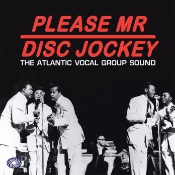 Please Mr Disc Jockey: The Atlantic Vocal Group Sound 3CD Boxset-0