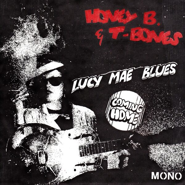 Lucy Mae Blues / Coming Home-0