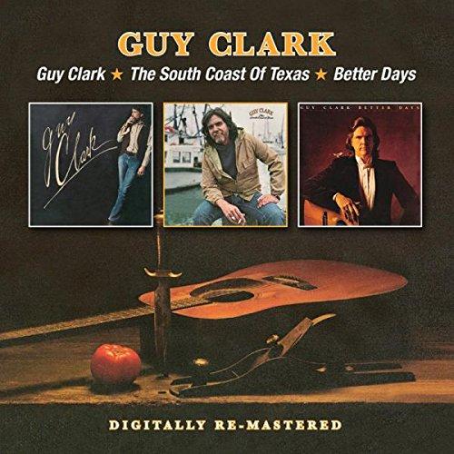 Guy Clark / The South Coast Of Texas / Better Days 2CD-0