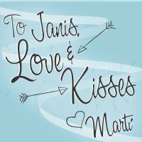 To Janis, Love & Kisses -0