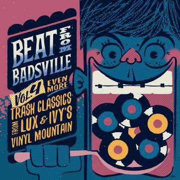 Beat From Badsville - Even More Trash Classics From Lux & Ivy`s Vinyl Mountain Vol. 4 (2LP)-0
