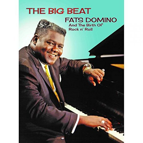 The Big Beat: Fats Domino and the Birth of Rock`n`Roll-0