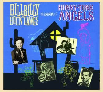 Hillbilly Houn' Dawgs And Honky-Tonk Angels -0