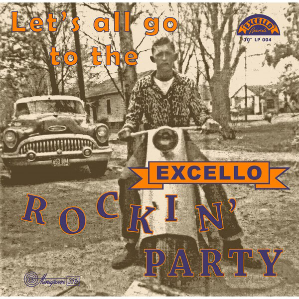 Let`s All Go To The Excello Rockin` Party-0