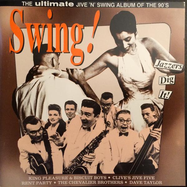 Swing! The Ultimate Jive 'N' Swing Album Of The 90's -0