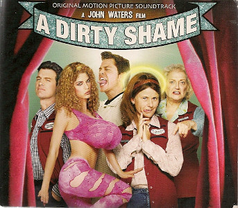 A Dirty Shame - Original Motion Picture Soundtrack-0