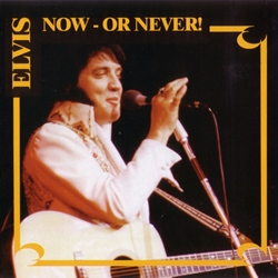 Elvis Now - Or Never-0