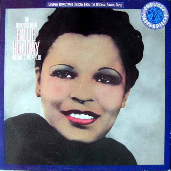 The Quintessential Billie Holiday Volume 5, 1937-1938-0