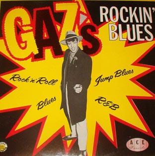 Gaz`s Rockin` Blues-0