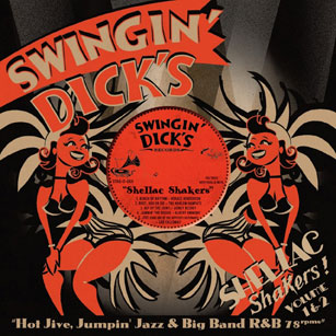 Swingin' Dick's Shellac Shakers Vol. 1+2 - Hot Jive, Jumpin'Jazz & Big Band R&B 78's-0