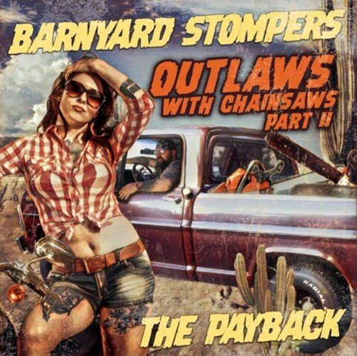 Outlaws With Chainsaws Part II: The Payback-0