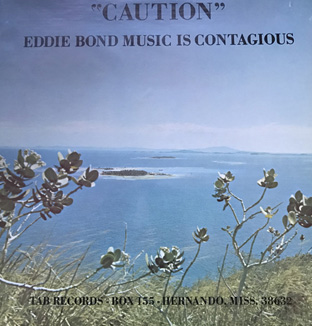 "Eddie Bond Music Is Contagious ""Caution""-0"