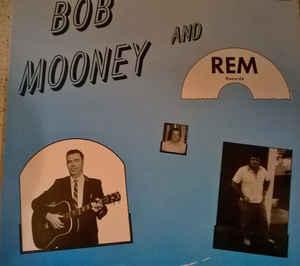 Bob Mooney And REM Records-0
