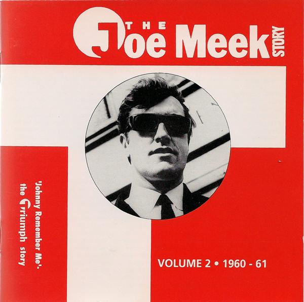 The Joe Meek Story Volume Two: 1960-61 - Johnny Remember Me-0