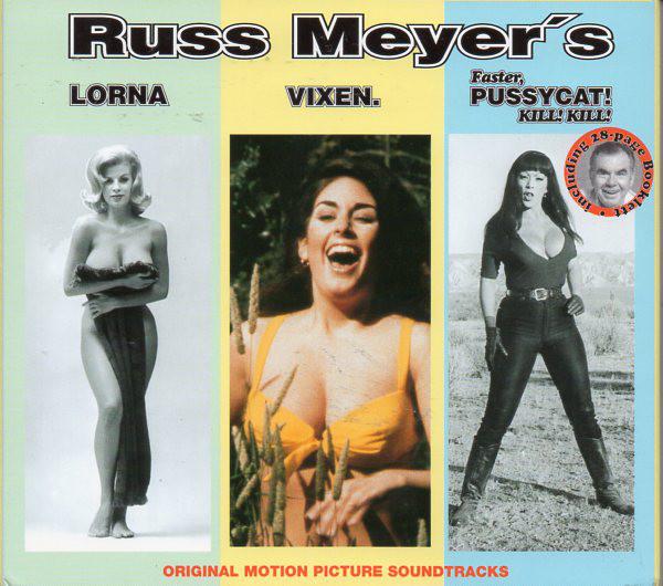 Russ Meyer's Lorna / Vixen. / Faster, Pussycat! Kill! Kill! (Original Motion Picture Soundtracks)-0