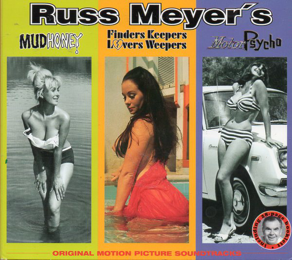 Russ Meyer's Original Motion Picture Soundtracks: Mudhoney Finders Keepers Lovers Weepers MotorPsycho-0