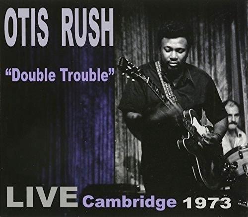 Double Trouble: Live Cambridge 1973-0