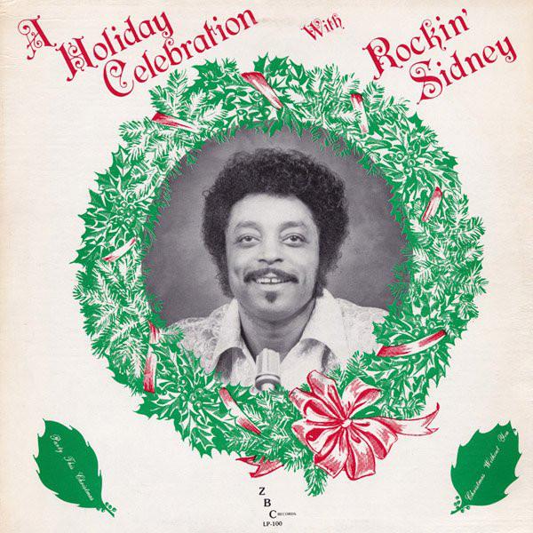 A Holiday Celebration With Rockin' Sidney -0