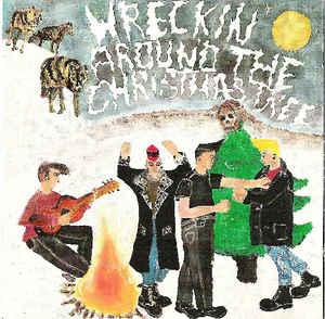Wreckin' Around The Christmas Tree -0