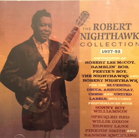 The Robert Nighthawk Collection 1937-52 (2CD)-0