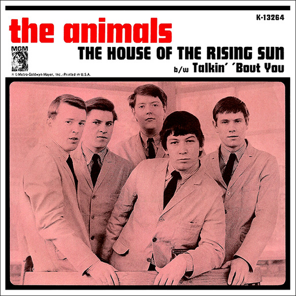 The House Of The Rising Sun / Talkin' 'Bout You -0