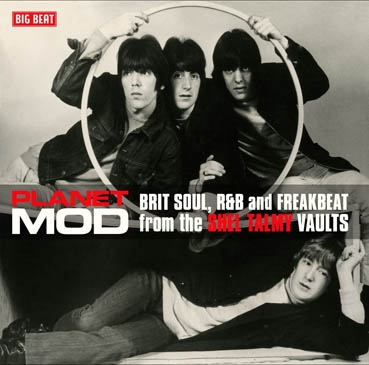 Planet Mod: Brit Soul, R&B And Freakbeat From The Shel Talmy Vaults-0