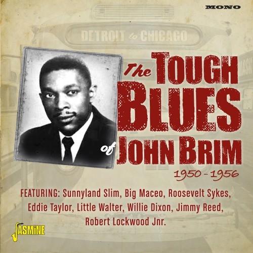 The Tough Blues of John Brim 1950-1956 -0