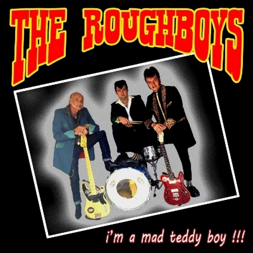 I`m A Mad Teddy Boy !!! EP-0