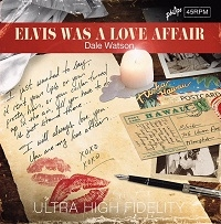 Elvis Was A Love Affair / You'll Cry Too -0