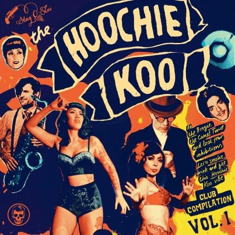 Hoochie Koo Volume 1-0