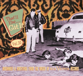 That'll Flat Git It!: Vol.30 - Rockabilly & Rock 'n' Roll From The Vaults Of RCA Victor Records -0