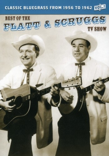 The Best of the Flatt & Scruggs TV Show: Classic Bluegrass From 1956 to 1962 Vol. 1-0