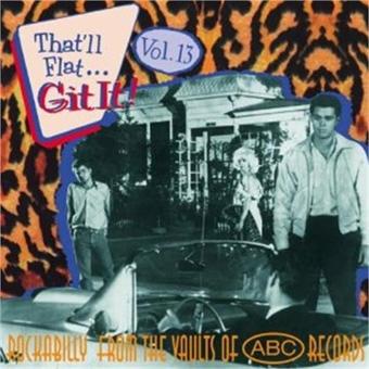 That`ll Flat Git It Vol 13 - ABC Rockabilly-0