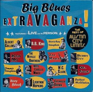 Big Blues Extravaganza! (The Best Of Austin City Limits) -0