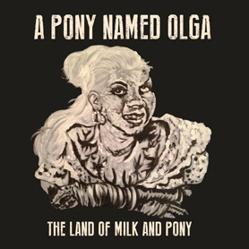 The Land Of Milk And Pony -0