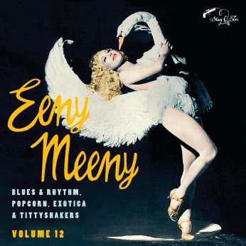 Eeny Meeny: Exotic Blues & Rhythm Vol. 12-0