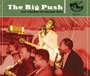 The Big Push Fast - Fingering On Polished Frets (#19)-0