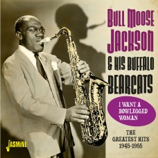 I want A Bowlegged Woman - The Greatest Hits 1945-1955-0