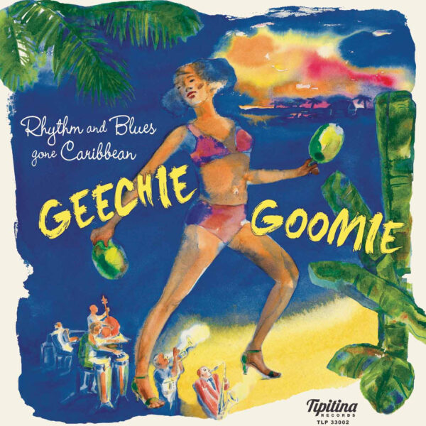 Geechie Goomie - Rhythm And Blues Gone Caribbean-0