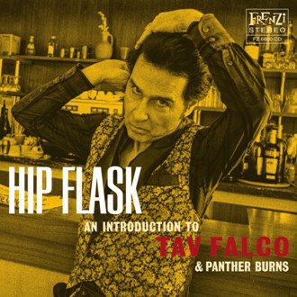 Hip Flask: An Introduction To Tav Falco & Panther Burns -0