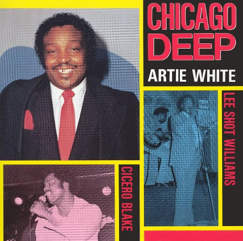 Chicago Deep (Featuring Cicero Blake & Lee Williams)-0