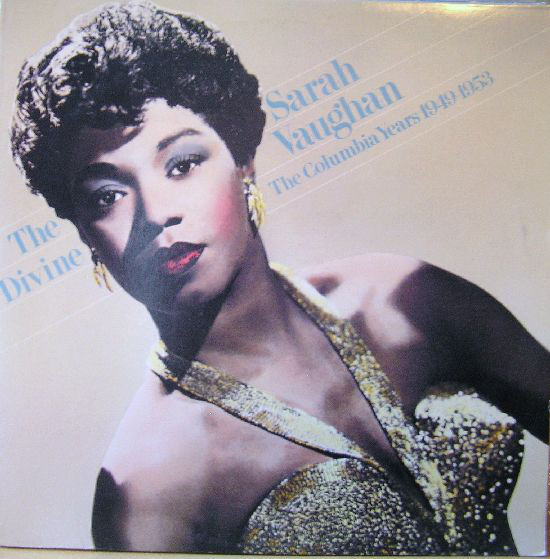 The Divine Sarah Vaughan (The Columbia Years 1949 - 1953) 2LP-0