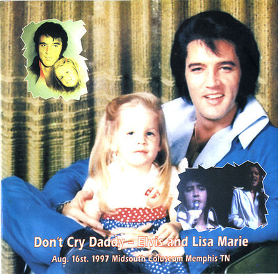 Don`t Cry Daddy (alt. take) / Don`t Cry Daddy (Elvis & Lisa Marie)-0