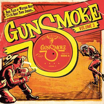 Gunsmoke - Volume 3 / Dark Tales Of Western Noir From A Ghost Town Jukebox -0