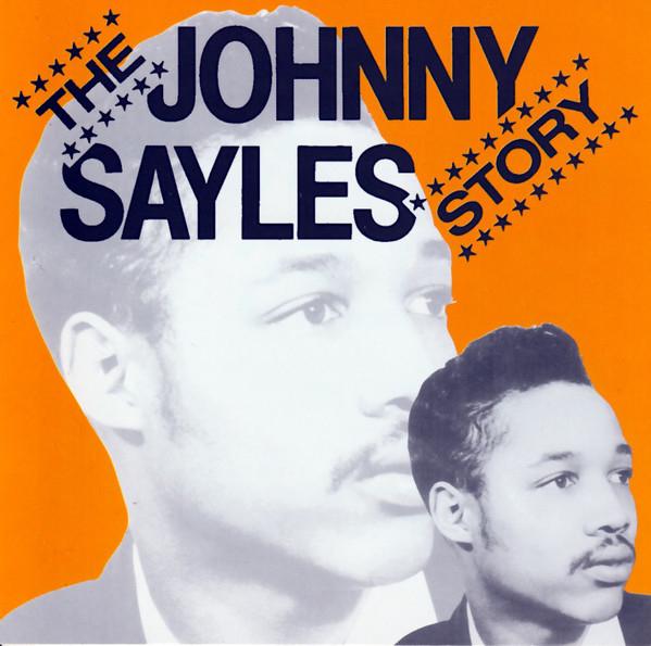The Johnny Sayles Story -0