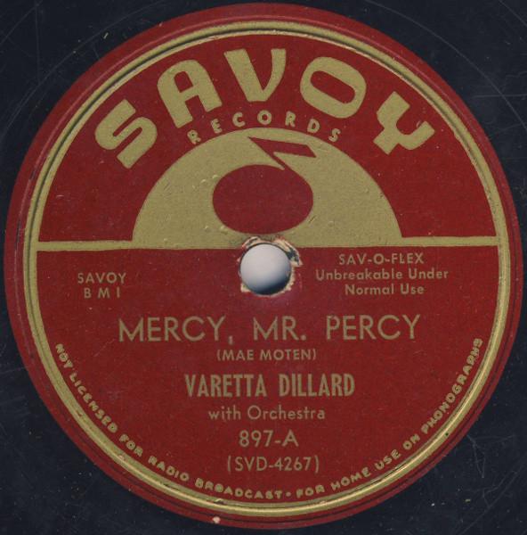 Mercy, Mr. Percy / No Kinda Good, No How -0