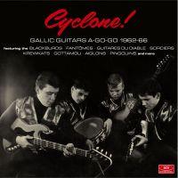 Cyclone ! - Gallic Guitars A-Go-Go 1962-66-0