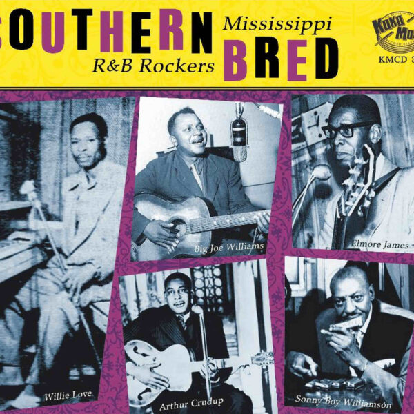 Southern Bred – Mississippi R&B Rockers Vol. 1-0