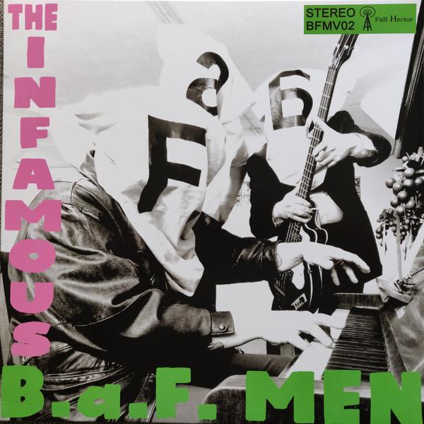 "The Infamous B.a.F. Men 12""EP-0"